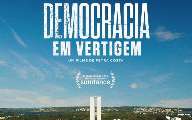 democracia em vertigem netflix