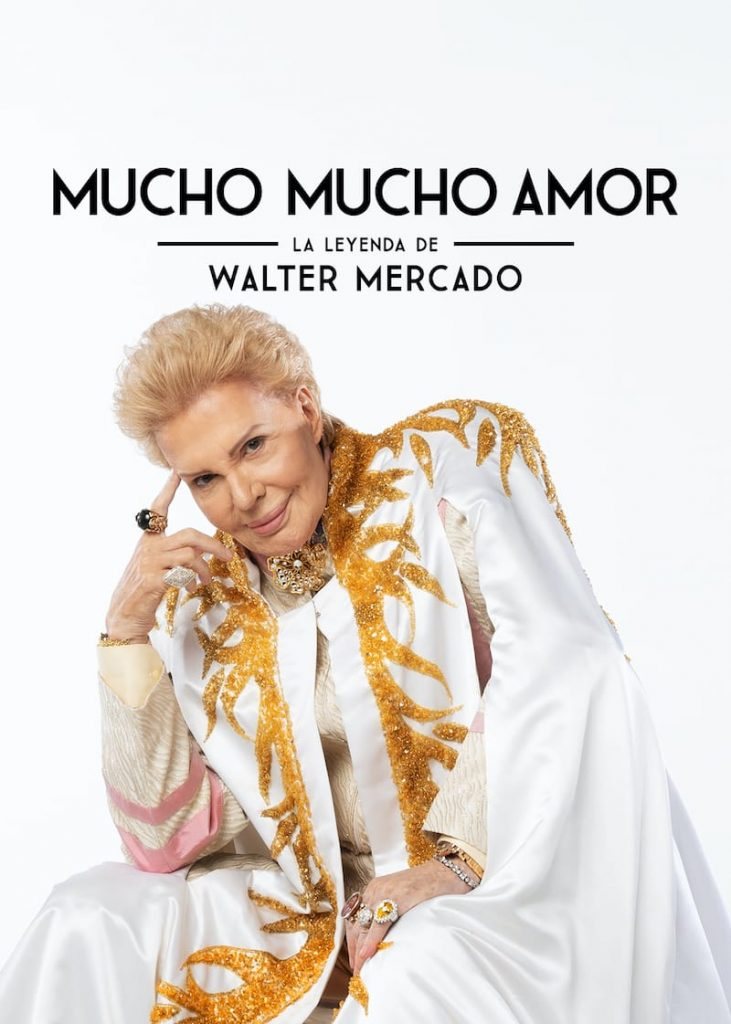 documental Walter Mercado Netflix astrólogo mucho amor