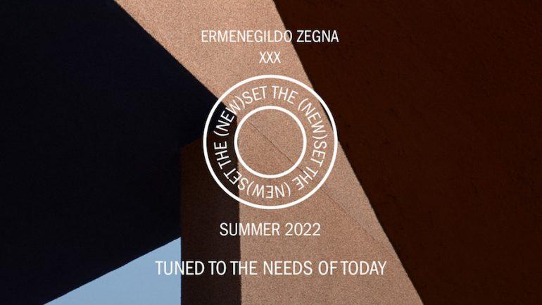 Ermenegildo Zegna XXX Summer 2022